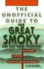 9780028600796: The Unofficial Guide to the Great Smoky and Blue Ridge Mountains (The Travel Guide Series)