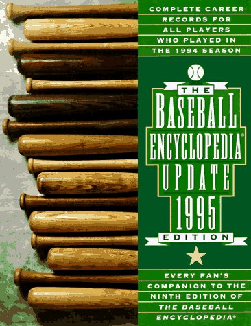 9780028600895: The 1995 Baseball Encyclopedia Update: Complete Career Records for All Players Who Played in the 1994 Season