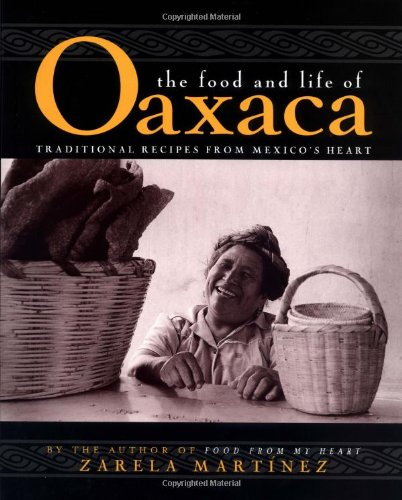 9780028603506: The Food and Life of Oaxaca, Mexico