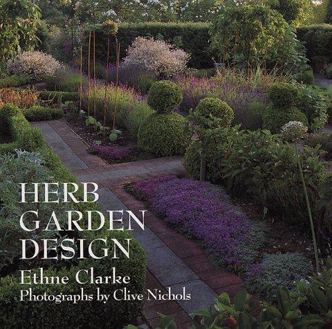 Herb Garden Design: Clarke, Ethne