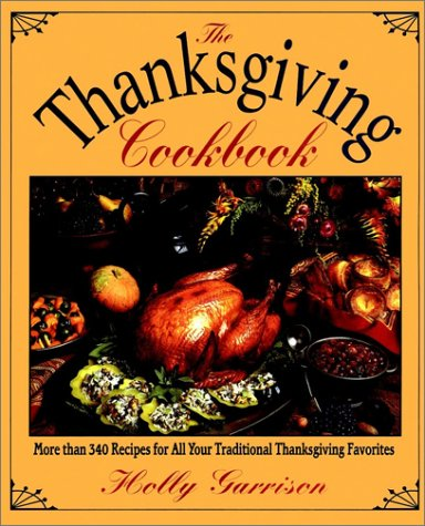 9780028603773: The Thanksgiving Cookbook