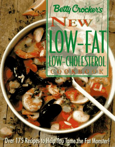 9780028603889: Betty Crocker's New Low-Fat, Low-Cholesterol Cookbook (Betty Crocker Home Library)
