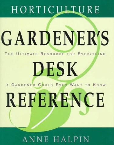 9780028603971: Horticulture Gardener's Desk Reference