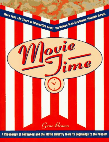 9780028604299: Movie Time: A Chronology of Hollywood and the Movie Industry
