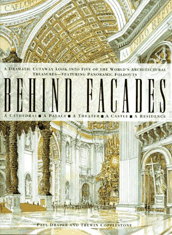 9780028604312: Behind Facades/a Dramatic Cutaway Look into Five of the World's Architectural Treasures-Featuring Panoramic Foldouts: A Dramatic Cutaway Look into ... -- Featuring Spectacular Panoramic Foldouts