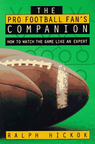 9780028604398: The Pro Football Fan's Companion: How to Watch the Game Like an Expert