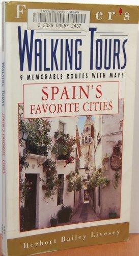 9780028604732: Frommer's Walking Tours: Spain's Favorite Cities (Frommer's Memorable Walks Spain's Favorite Cities)