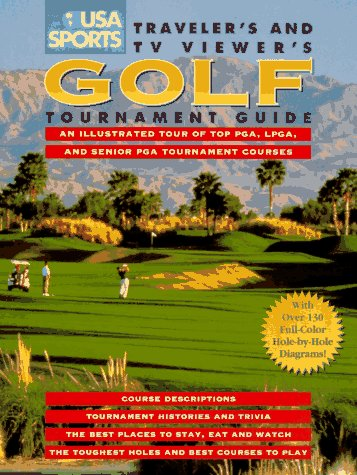 9780028604756: USA Sports Traveler's and TV Viewer's Golf Tournament Guide