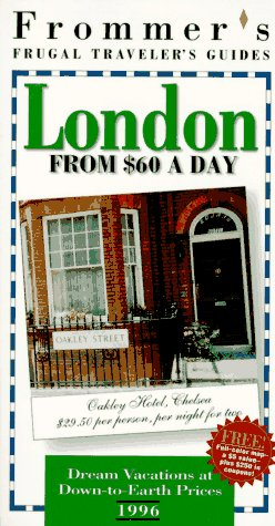 9780028604763: Frommer's 96 Frugal Traveler's Guides: London from $60 a Day (Serial)