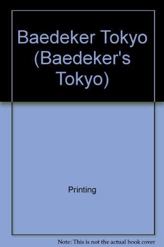 Baedeker Tokyo (BAEDEKER'S TOKYO): Baedeker Editors