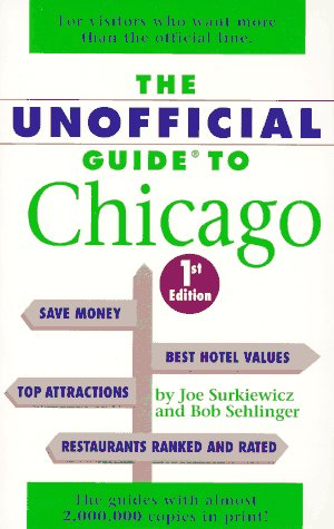 9780028604947: The Unofficial Guide to Chicago (Frommer's Unofficial Guides)