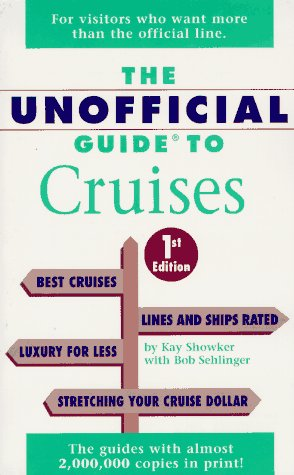 9780028604954: The Unofficial Guide to Cruises (Frommer's Unofficial Guides)