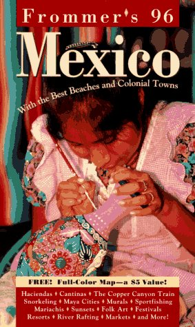 9780028604992: Frommer's 96: Mexico (Frommer's Comprehensive Travel Guides)
