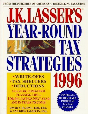 9780028605692: J. K. Lasser's Year-Round Tax Strategies 1996