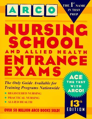 9780028605784: Nursing School and Allied Health Entrance Exams (Peterson's Master the Nursing School & Allied Health Programs Entrances Exams)