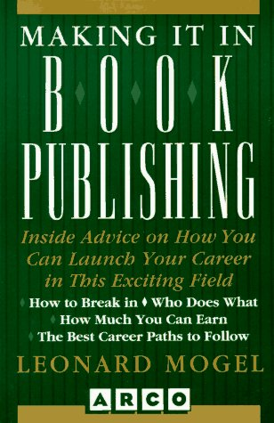 9780028605937: Making It in Book Publishing