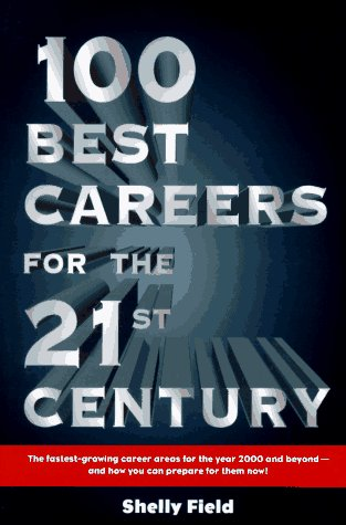 9780028605951: 100 Best Careers for the 21st Century