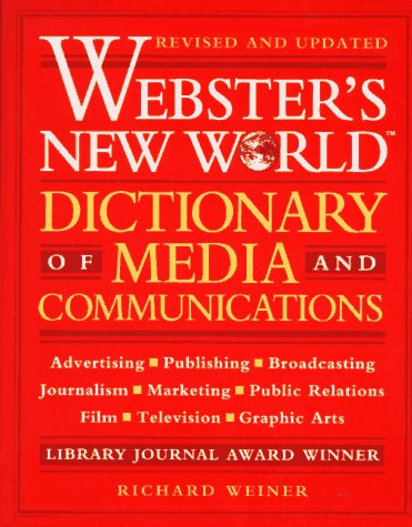 9780028606118: Webster's New World Dictionary of Media and Communications