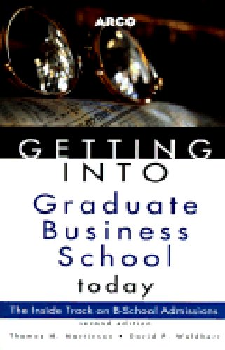 9780028606200: Getting into Graduate Business School Today (Arco Getting Into Graduate Business School Today)