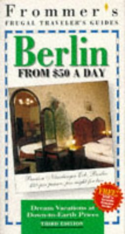 9780028606330: Frommer's Frugal Traveler's Guides: Berlin from $50 a Day (Frommers Frugal Traveller's Guides)