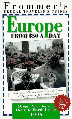 9780028606354: Frommer's 96 Frugal Traveler's Guides: Europe from $50 a Day (Serial)