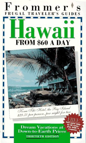 Frommer's Hawaii from $60 a Day, 31st Ed.: Faye Hammel, Sylvan Levey, Alexandra Horn, Jeanette...
