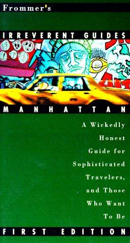 9780028606538: Frommer's Irreverent Guide: Manhattan