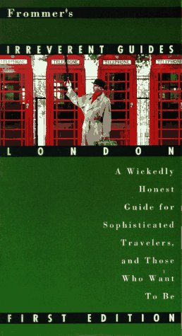 9780028606545: Frommer's Irreverent Guide to London (Irreverent Guides)