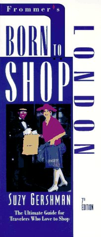 9780028606590: Frommers Born to Shop London 7ED