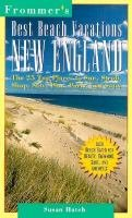 9780028606606: Best Beach Vacations: New England (Frommer's Best Beach Vacations New England)