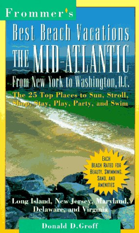 9780028606620: East Coast from New York to Washington D.C. (Frommer's Best Beach Vacations)
