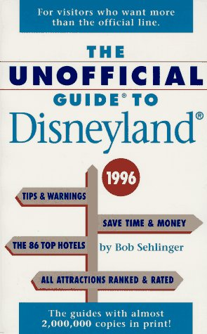 9780028606644: The Unofficial Guide to Disneyland 1996 (Serial)