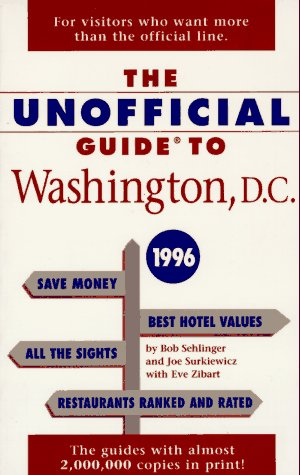 9780028606668: The Unofficial Guide to Washington, D.C. 1996 (Issn 1071-6440)