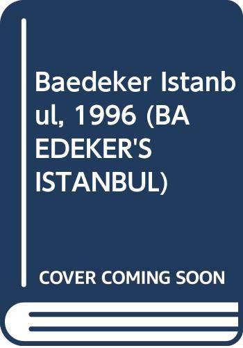 9780028606774: Baedeker Istanbul, 1996 (Baedeker's Istanbul)