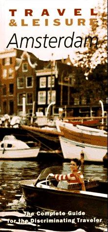 9780028606989: Travel & Leisure : Amsterdam