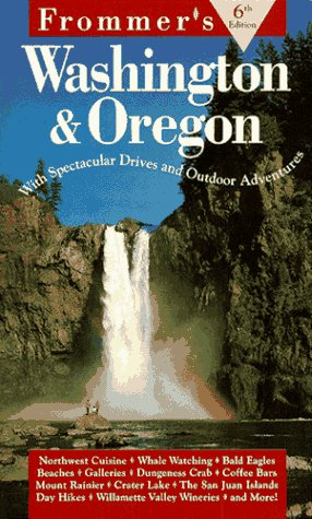 9780028607054: Frommer's Washington & Oregon (Frommer's Washington and Oregon)