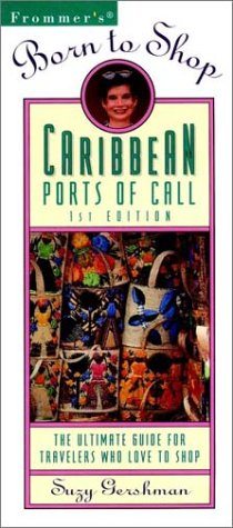 9780028607122: Frommer's Born to Shop Caribbean Ports of Call