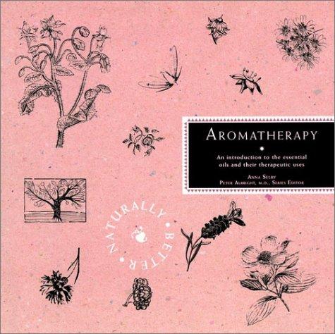 Aromatherapy: Selby, Anna