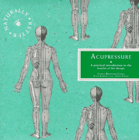 9780028608334: The Naturally Better Books: Acupressure