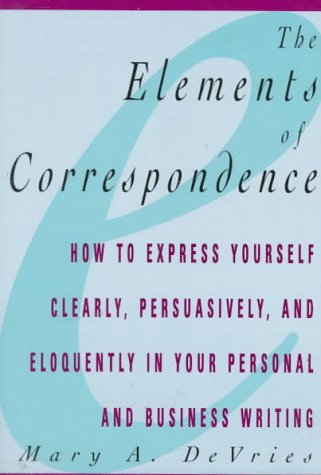 9780028608402: The Elements of Correspondence