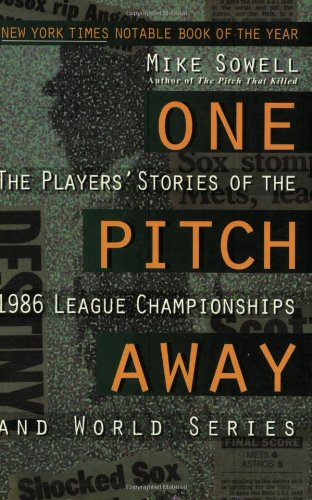 9780028608464: One Pitch Away: The Players' Stories of the 1986 League Championships and World Series