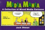 9780028608495: Media Mania: A Collection of Mixed Media Cartoons