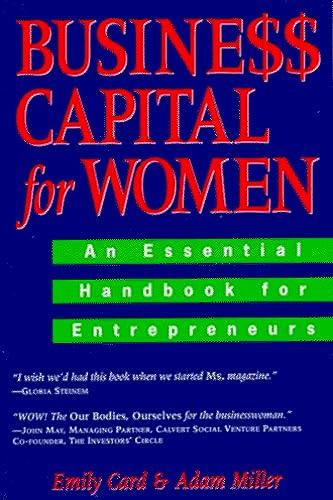 9780028608549: Business Capital for Women: An Essential Handbook for Entrepreneurs