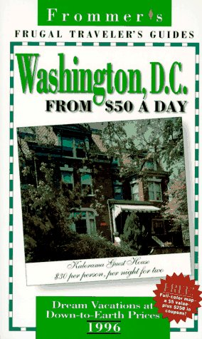 9780028608679: Frommer's 96 Frugal Traveler's Guides: Washington, D.C. from $50 a Day (Serial)