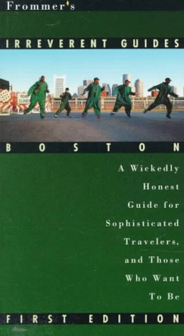 9780028608853: Frommer's Irreverent Guide: Boston
