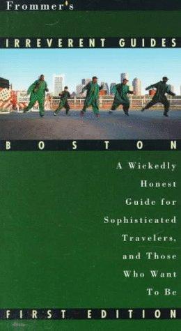 9780028608853: Frommer's Irreverent Guide: Boston
