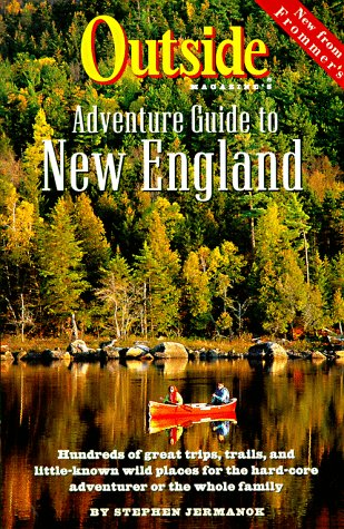 9780028609003: Outside Magazine's Adventure Guide to New England (Frommer's Great Outdoor Guide to New England)