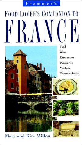 9780028609256: Frommer's Food Lover's Companion to France