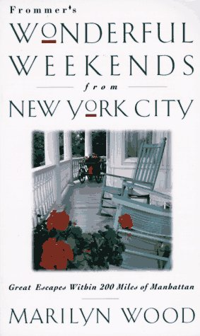 9780028609294: Frommer's Wonderful Weekends from New York City