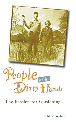 9780028609904: People with Dirty Hands: The Passion for Gardening